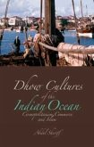 Dhow Cultures of the Indian Ocean