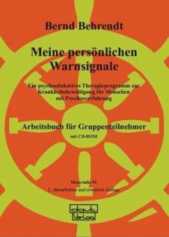 Meine persönlichen Warnsignale. Arbeitsbuch - Behrendt, Bernd