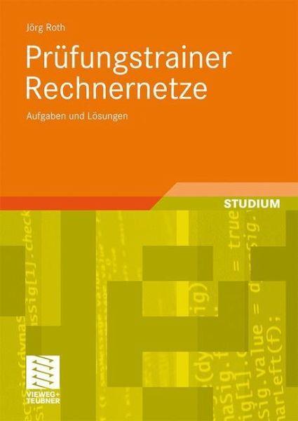Prüfungstrainer Rechnernetze - Roth, Jörg