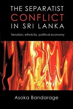 The Separatist Conflict in Sri Lanka