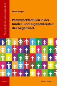 Patchworkfamilien in der Kinder- und Jugendliteratur der Gegenwart