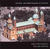 Kaiser-& Mariendom Zu Speyer