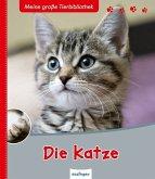 Die Katze / Meine große Tierbibliothek