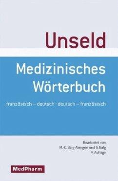 Medizinisches Wörterbuch - Dictionnaire medical