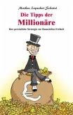 Die Tipps der Millionäre