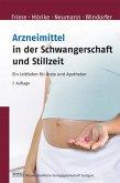 Arzneimittel in der Schwangerschaft und Stillzeit