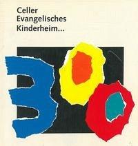 Das Celler Waisenhaus - Rohde, Reinhard