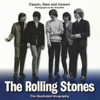 The Rolling Stones: The Illustrated Biography