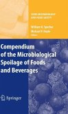 Compendium of the Microbiological Spoilage of Foods and Beverages