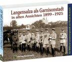 Langensalza als Garnisonstadt in alten Ansichten 1899-1925 3