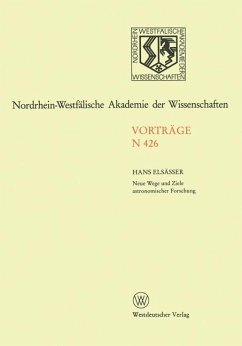 Neue Wege und Ziele astronomischer Forschung.