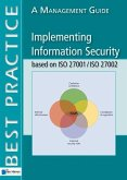 Implementing Information Security Based on ISO 27001/ISO 27002: A Management Guide