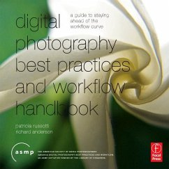 Digital Photography Best Practices and Workflow Handbook - Russotti, Patricia; Anderson, Richard