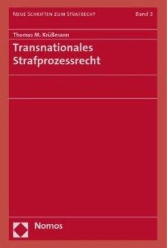 Transnationales Strafprozessrecht - Krüßmann, Thomas M.
