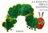 Pequeña Oruga Glotona, kleine Ausgabe\Die kleine Raupe Nimmersatt, spanische Ausgabe