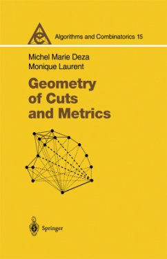 Geometry of Cuts and Metrics - Deza, Michel M.; Laurent, Monique