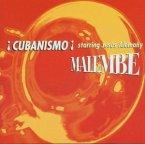 Cubanismo! Malembe