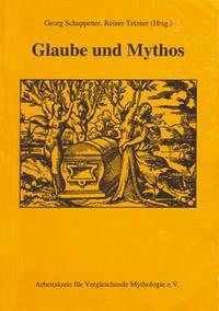 Glaube und Mythos