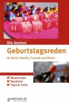 Die besten Geburtstagsreden für Beruf, Familie, Freunde und Verein