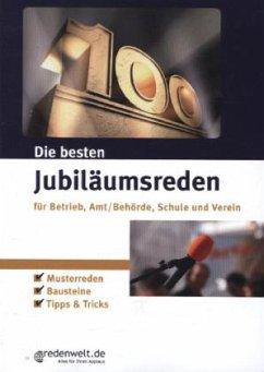 Die besten Jubiläumsreden für Betrieb, Amt/Behö...