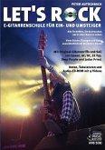 Let's Rock, E-Gitarrenschule, m. Audio-CD-ROM
