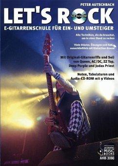 Let´s Rock, E-Gitarrenschule, m. Audio-CD-ROM