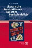 Literarische Konstruktionen jüdischer Postkolonialität