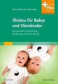 Shiatsu für Babys und Kleinkinder