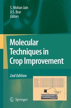 Molecular Techniques in Crop Improvement - Jain, S. Mohan / Brar, D.S. (Hrsg.)