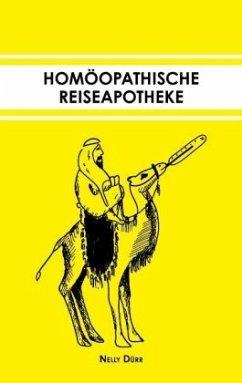Homöopathische Reiseapotheke - Dürr, Nelly