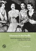 Glamour in the Pacific: Cultural Internatioinalism & Race Politics in the Women's Pan-Pacific