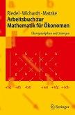 Arbeitsbuch zur Mathematik für Ökonomen