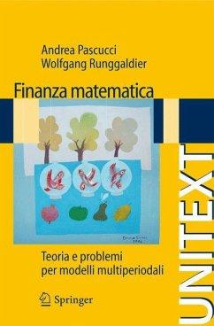 Finanza matematica - Pascucci, Andrea; Runggaldier, Wolfgang J.