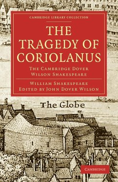 The Tragedy of Coriolanus: The Cambridge Dover Wilson Shakespeare - Shakespeare, William