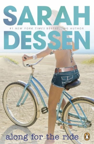 Along for the Ride - Dessen, Sarah