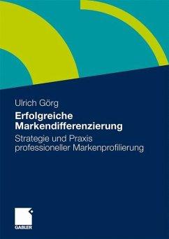 Erfolgreiche Markendifferenzierung - Görg, Ulrich (Hrsg.)
