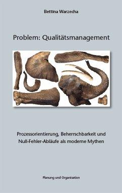 Problem: Qualitätsmanagement