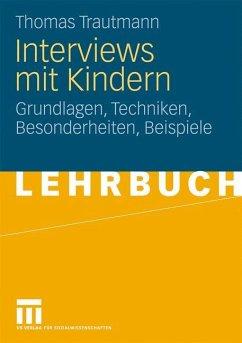 Interviews mit Kindern - Trautmann, Thomas
