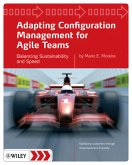 Adapting Configuration Management for Agile Teams: Balancing Sustainability and Speed