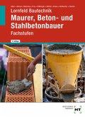 Lernfeld Bautechnik Maurer, Beton- und Stahlbetonbauer