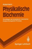 Physikalische Biochemie