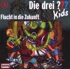 Flucht in die Zukunft / Die drei Fragezeichen-Kids Bd.5 (CD)