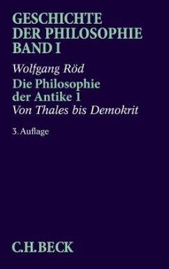 Geschichte der Philosophie 01. Die Philosophie der Antike 1 - Geschichte der Philosophie