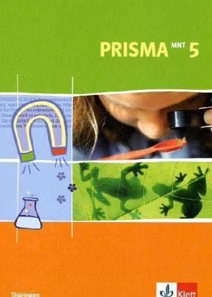 5. Schuljahr, Schülerbuch / Prisma Mensch - Natur - Technik, Ausgabe Thüringen