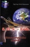 S.O.S. Erde - Wettermanipulation möglich?