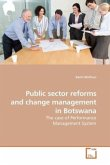 Public sector reforms and change management in Botswana