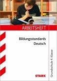 Bildungsstandards Deutsch 4. Klasse Arbeitsheft