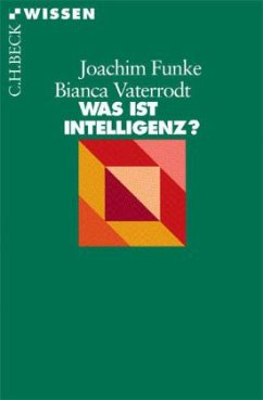 Was ist Intelligenz? - Funke, Joachim; Vaterrodt, Bianca