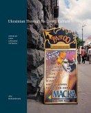 Ukrainian Through Its Living Culture: Advanced Level Language Textbook