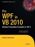 Pro Wpf in VB 2010: Windows Presentation Foundation in .Net 4